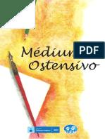 Medium Ostensivo