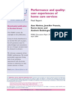 2004 UK REPORT Performance and Quality User Experiences of Home Care Services. Final Report