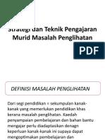 Strategi Dan Teknik Pengajaran Murid Masalah Penglihatan