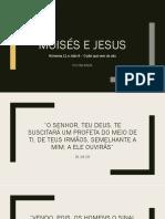 Um paralelo entre Moisés e Jesus