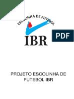 Escola de Futebol Ibr Projeto