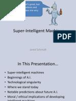 Super Intelligent Machines