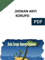 Pendidikan Anti Korupsi 2018.ppt