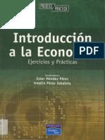 164165990 Introduccion a La Economia Ejercicios y Practicas