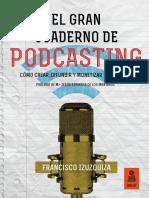 «El Gran Cuaderno de Podcasting», Francisco Izuzquiza