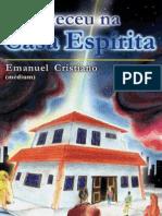 ACONTECEU NA CASA ESPÍRITA