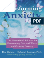 Transforming Anxiety – the HeartMath Solution for Overcoming Fear and Worry and Creating Serenity by Doc Childre