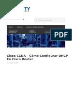 Cisco CCNA C Mo Configurar DHCP en Cisco Router