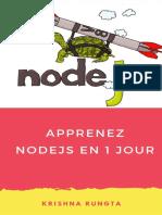 Apprenez NodeJS en 1 Jour-Complete Node JS Guide Avec Des Exemples