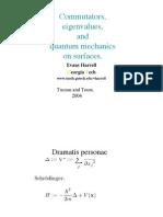 Commutators, eigenvalues and quantum mechanics on surfaces...