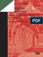 Ignacio Mendiola - Habitar Lo Inhabitable La Practica Punitiva de La Tortura
