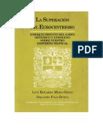 2. Mora- Osejo L, Fals Borda, O (2002) La Superación Del Eurocentrismo