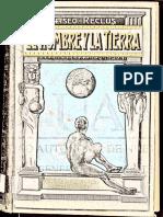 Reclus, Élisée - El Hombre y La Tierra (Tomo 4) [Escuela Moderna, 1906. Trad. Anselmo Lorenzo. Rev. Odón de Buen]