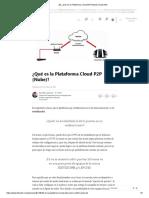 (8) ¿Qué Es La Plataforma Cloud P2P (Nube)_ _ LinkedIn