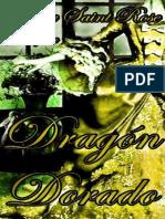 Dragon Dorado- Sophie Saint Rose