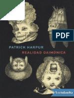 Realidad Daimonica - Patrick Harpur