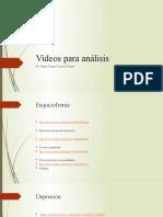 Videos para análisis Psicopatologia.pptx