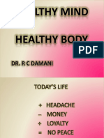 Healthy Mind Healthy Body Dr R C Damani Zydus Hosp