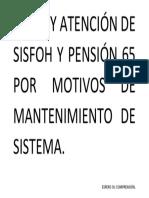 No Hay Atención de Sisfoh y Pensión 65 Por Motivos de Mantenimiento de Sistema