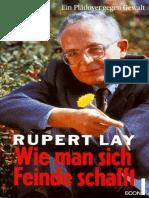 Rupert Lay - Wie Man Sich Feinde Schafft German