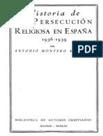 Montero, Antonio - Historia de La Persecucion Religiosa en España (1936-1939)