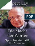 Rupert Lay - Die Macht Der Worter. Sprachsystematik Fur Manager