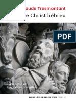 Claude Tresmontant - Le Christ Hébreu
