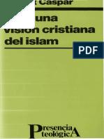 caspar, robert- para una vision cristiana del islam.pdf