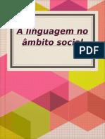 Linguagem no âmbito social