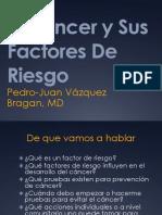 El Cancer y Sus Factores de Riesgo