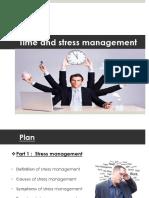 Time and Stress Management         Mr.  Adedia Divne