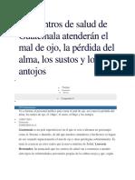 Los centros de salud de Guatemala atenderán el mal de ojo.docx