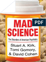 Stuart a. Kirk, Tomi Gomory, David Cohen-Mad Science_ Psychiatric Coercion, Diagnosis, And Drugs-Routledge (2013)