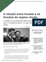 A Relação Entre Huawei e as Facções Do Regime Chinês _ Joshua Philipp _ Epoch Times _ Meng Wanzhou _ Epoch Times Em Português