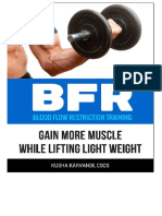 BFR - Blood Flow Restriction Training - Gain More Muscle While Lifting Light Weight (Re-Edited)