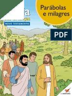 [HQ Infantil] A Bíblia Das Crianças - Novo Testamento:Parábolas E Milagres - Toni Matas (BCN M.M.).pdf