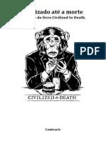 Civilizado Até a Morte