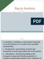 Bonding in Dentistry