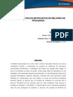 """Projeto Análise de Risco Em Projetos de Melhoria de Processos"""" Versão Final Ivan Stefani"""