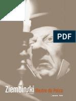 Ziembinski, Mestre do Palco