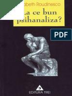 Roudinesco Elisabeth La Ce Bun Psihanaliza 2002
