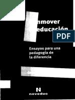 Skliar Carlos y Tellez Magaldy Conmover La Educacion Ens