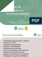 Controle de Qualidade Em Imunohematologia Bruna Blos Pós-graduada Em Hematologia e Hemoterapia