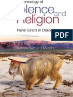 A Genealogy of Violence and Religion Rene Girard in Dialogue