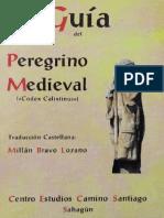 Bravo Lozano, Millan - Guia Del Peregrino Medieval. Codex Calixtinus [45574] (r1.0)
