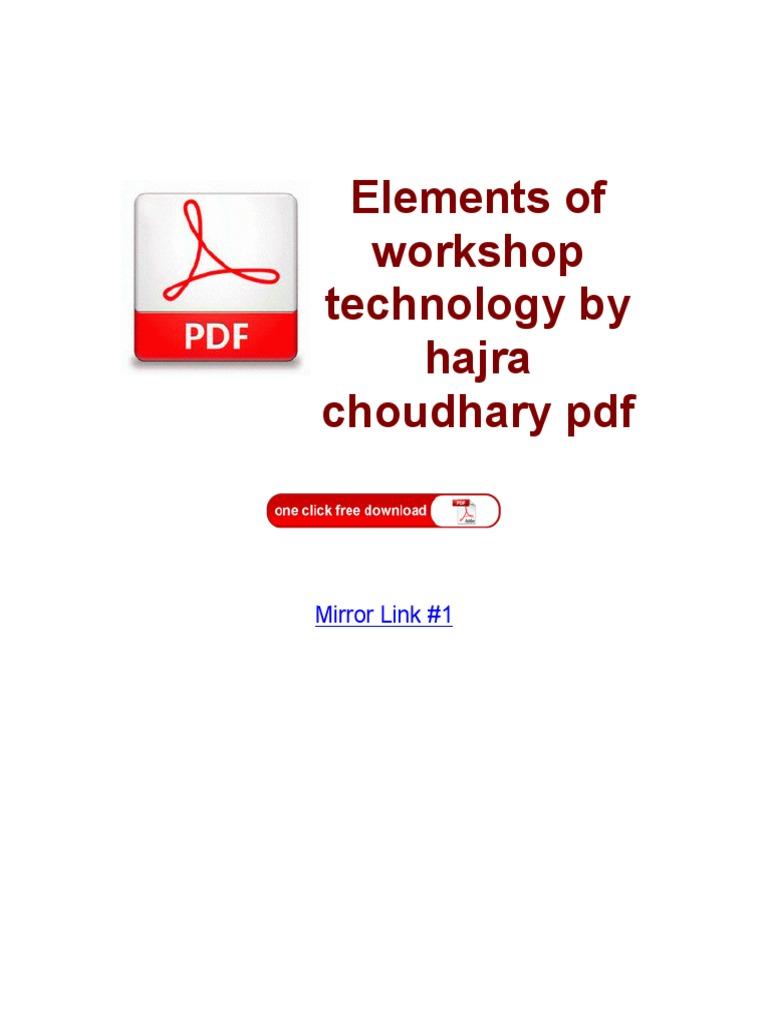 Elements of Workshop Technology by Hajra Choudhary PDF