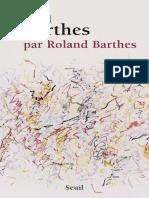 Barthes [Roland] - Roland Barthes Par Roland Barthes