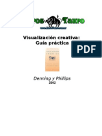 Denning Y Phillips - Visualizacion Creativa, Guia Practica