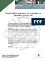 Terrorist or Loser Reactions to the Terror Attacks in Copenhagen February 2015