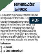 TEMAS DE INVESTIGACIÓN 8°- 1er PERIODO 2019